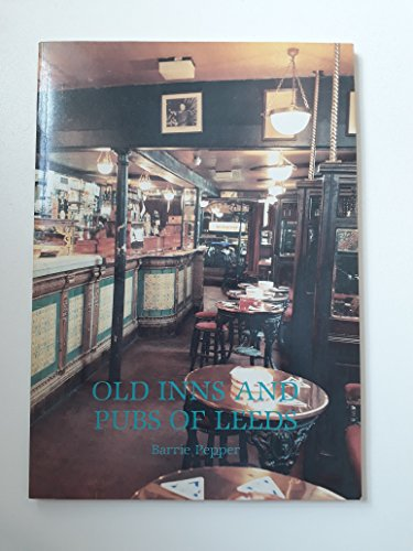 Superb Old Inns And Pubs Of Leeds Pabps2019 Chair Design Images Pabps2019Com