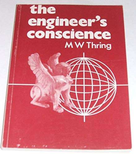 The Engineer's Conscience: Thring, M.W.