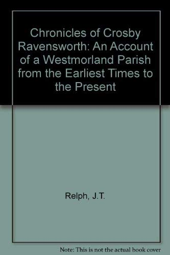 9780951915103: Chronicles of Crosby Ravensworth: An Account of a Westmorland Parish from the Earliest Times to the Present