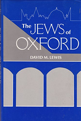 The Jews of Oxford: Lewis, David M.
