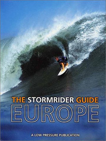 9780951927557: The Stormrider Guide Europe