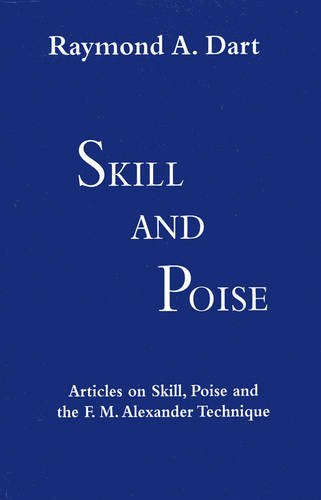 9780951930458: Skill and Poise: Articles of Skill, Poise and the F. M. Alexander Technique