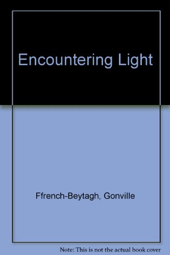 9780951934005: Encountering Light