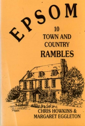 9780951934838: Epsom: 10 Town and Country Rambles