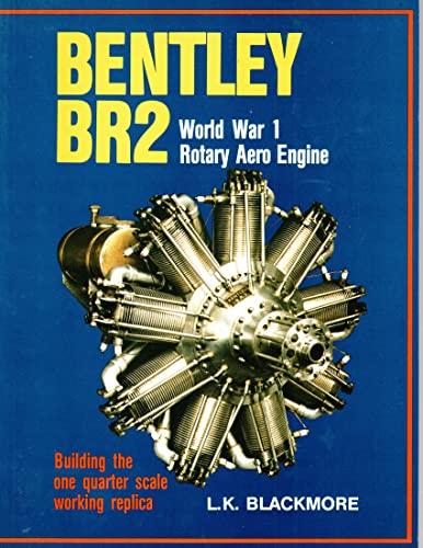 Bentley BR2 World War I Rotary Aero: Blackmore, L.K.