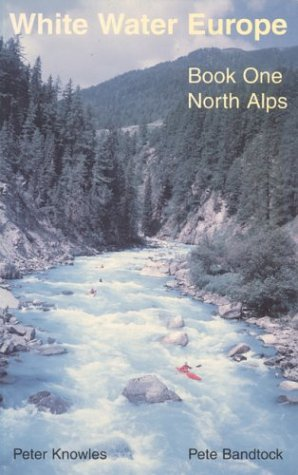 The north Alps: 'PETER KNOWLES, PETER BANDTOCK'