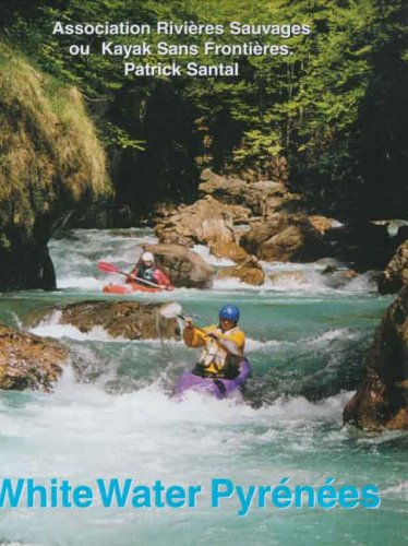 9780951941355: White Water Pyrenees