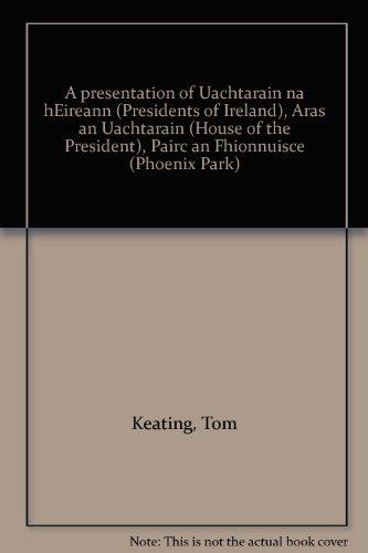 A Presentation of Uachtaráin na hÉireann: Tom Keating