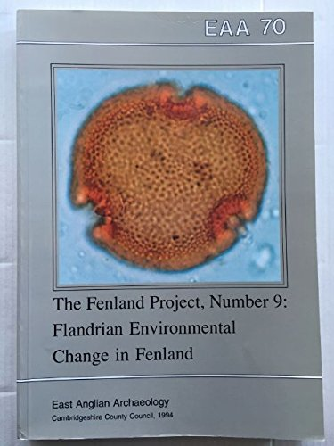 9780951954416: The Fenland Project No.9: Flandrian Environmental Change in Fenland ^D (East Anglian archaeology)