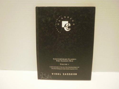 Contemporary Classics: Vidal Sassoon Way, Vol. 1: Sassoon, Vidal