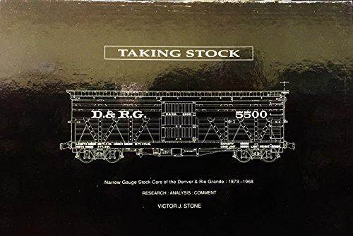 Taking Stock : Narrow Gauge Stock Cars: Victor J.Stone