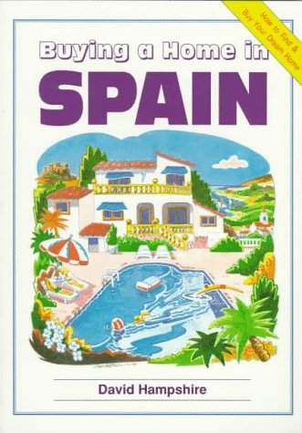 9780951980446: Buying a Home in Spain