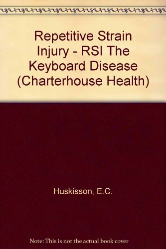 Repetitive Strain Injury: Huskisson, Edward