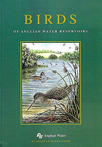 9780951981603: Birds of Anglian Water Reservoirs (Anglian Water Guides)