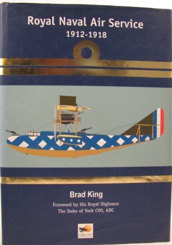 9780951989951: Royal Naval Air Service 1912-1918
