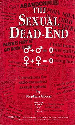 The Sexual Dead-end (9780951993408) by Stephen Green
