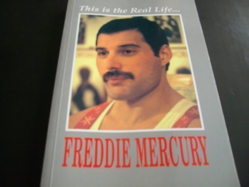 This is the Real Life...Freddie Mercury: His Friends and Colleagues Pay Tribute (0951993712) by David Evans; David Minns