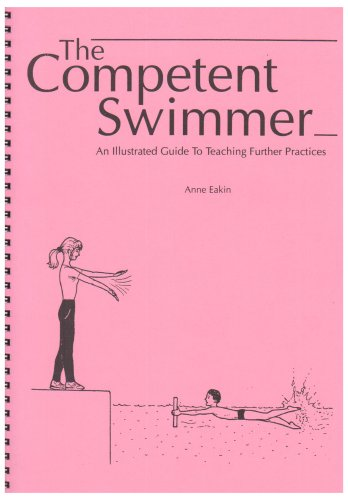 9780951998816: Competent Swimmer: An Illustrated Guide to Teaching Further Practices
