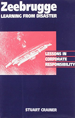 Zeebrugge - Learning from Disaster: Lessons on Corporate Responsibility (0951999508) by Stuart Crainer