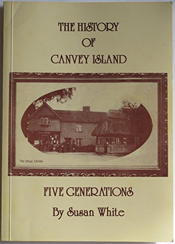 9780952000204: History of Canvey: Five Generations
