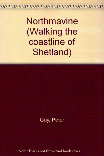 9780952002604: Northmavine (Walking the coastline of Shetland)