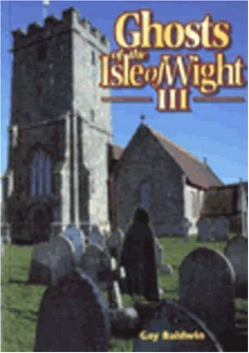 9780952006220: Ghosts of the Isle of Wight III