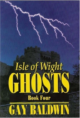 9780952006237: Isle of Wight Ghosts: Book 4: Bk. 4