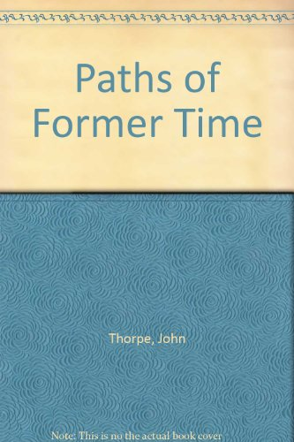 9780952007364: Paths of Former Time