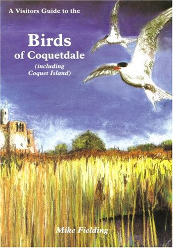Birds of Coquetdale (including Coquet Island): Mike Feilding