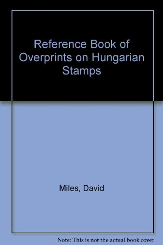 9780952024309: Reference Book of Overprints on Hungarian Stamps