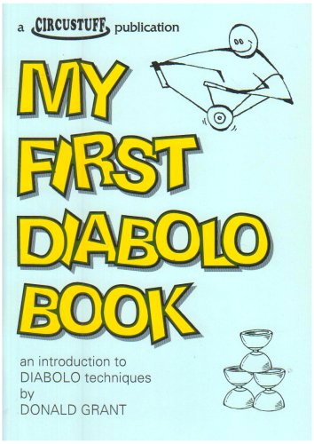 9780952030058: My First Diabolo Book: An Introduction to Diabolo Techniques