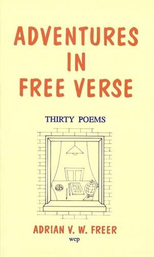 9780952030409: Adventures in Free Verse: Thirty Poems