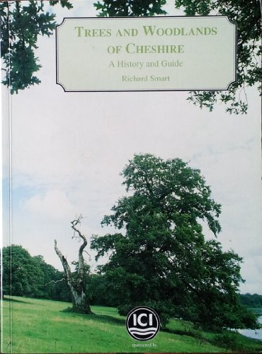9780952034209: Trees and Woodlands in Cheshire: A History and Guide