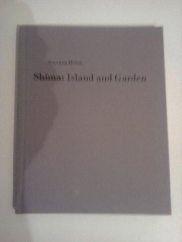 9780952036500: Shima: Island and Garden - An Artist's Book
