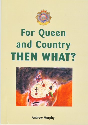9780952039488: For Queen and country then what?: 1