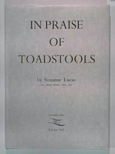 9780952045601: In Praise of Toadstools