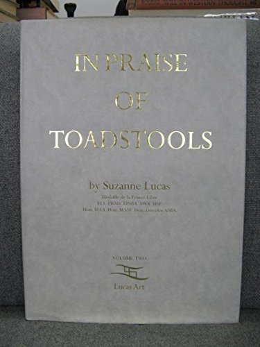 9780952045649: In Praise of Toadstools: v. 2