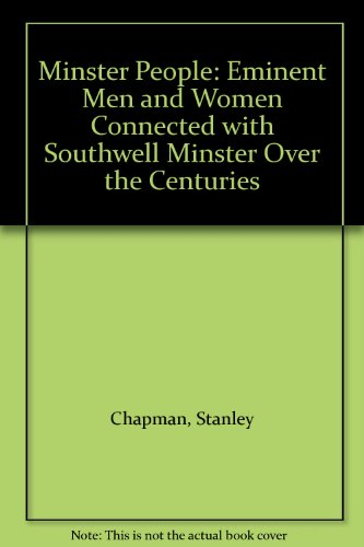 9780952050353: Minster People: Eminent Men and Women Connected with Southwell Minster Over the Centuries