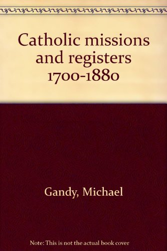 9780952053545: Catholic missions and registers 1700-1880