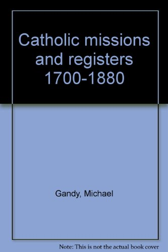 9780952053569: Catholic missions and registers 1700-1880