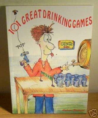 101 Great Drinking Games: Andrew Stuttard,etc., Hamish