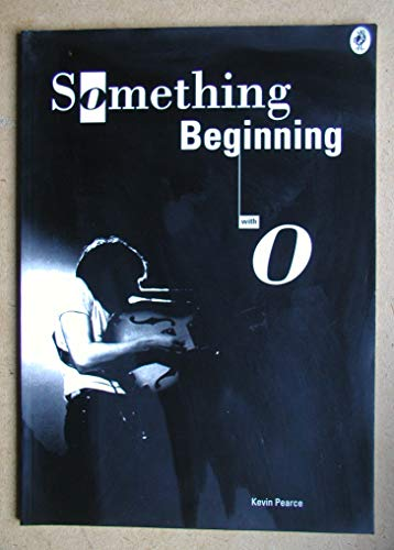 9780952072102: Something Beginning with O