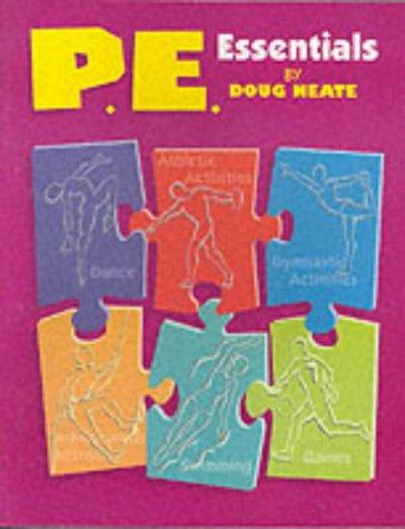 P.E. Essentials: Neate, Doug