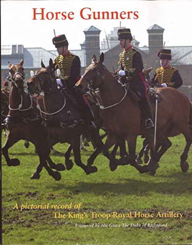 9780952076292: Horse Gunners: A Pictorial Record of the King's Troop, Royal Horse Artillery