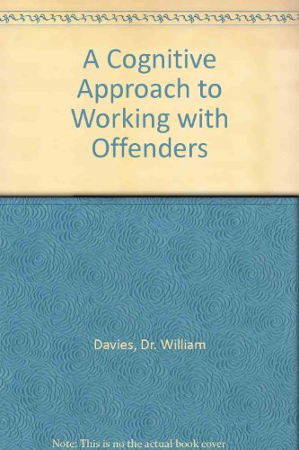 9780952091448: A Cognitive Approach to Working with Offenders