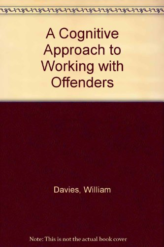 9780952091486: A Cognitive Approach to Working with Offenders