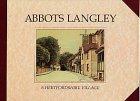 9780952092902: Abbots Langley: A Hertfordshire Village