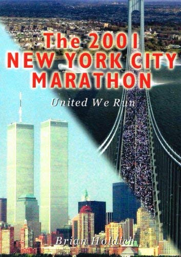 9780952101727: The 2001 New York City Marathon: United We Run