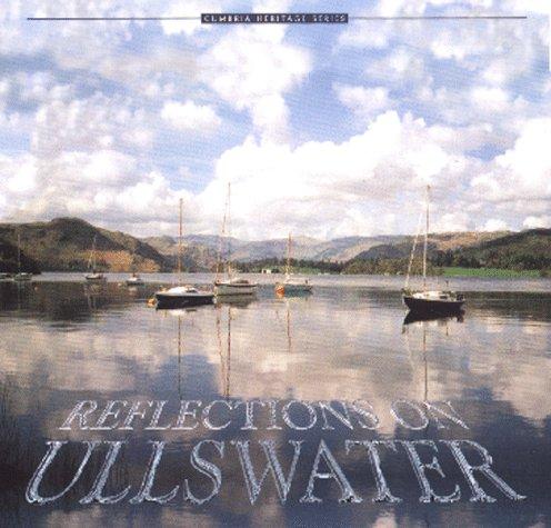 Reflections on Ullswater (Cumbria Heritage): Liz Berry