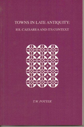 9780952107316: Towns in Late Antiquity (Occasional Publications)